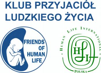Fundacja i Stowarzyszenie Przyjaciół Ludzkiego Życia